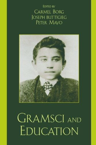 Gramsci and Education (Culture and Politics Series)