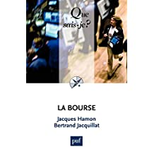 La Bourse: « Que sais-je ? » n° 825 (French Edition)