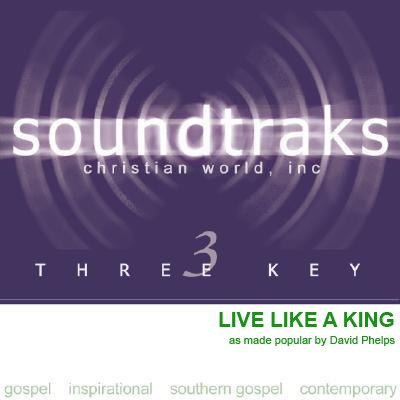Soundtraks - Live Like A King