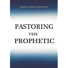 Pastoring the Prophetic