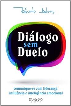 Diálogo sem Duelo por [Alves, Renato]
