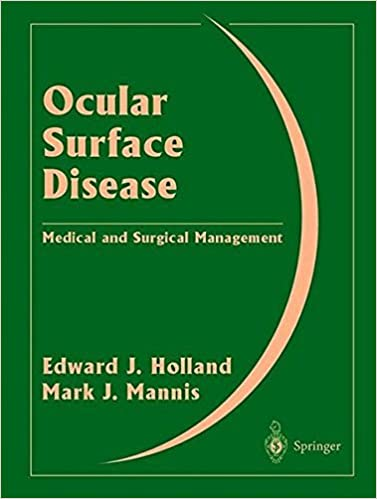 Ocular Surface Disease: Medical and Surgical Management (2002-01-15)