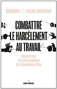 Combattre le harcèlement au travail : Décrypter les mécanismes de discrimination par Dounia Bouzar