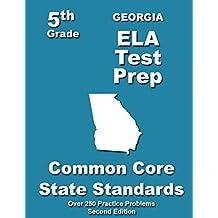 Georgia 5th Grade ELA Test Prep: Common Core Learning Standards