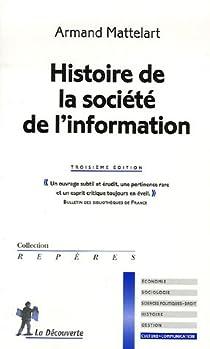 Histoire de la société de l'information par Mattelart