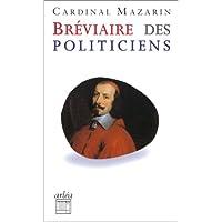 Bréviaire des politiciens [ancienne édition]