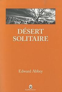 vignette de 'Désert solitaire (Edward Abbey)'