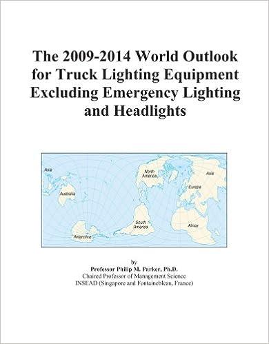 The 2009-2014 World Outlook for Truck Lighting Equipment