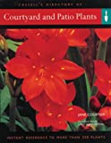 Courtyard and Patio Plants, Jane Courtier, 0304359432