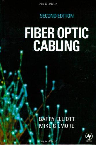 Fiber Optic Bandwidth - Fiber Optic Cabling, Second Edition
