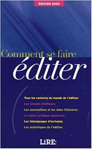 Téléchargez gratuitement le format epub d'ebooks Comment se faire éditer en français FB2 2843432715
