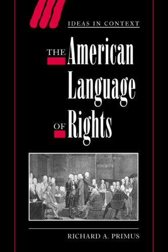 The American Language of Rights (Ideas in Context) by Brand: Cambridge University Press