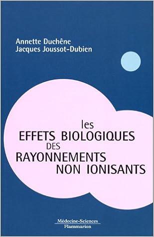 Téléchargement Les effets biologiques des rayonnements non ionisants pdf ebook