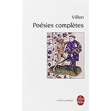 POÉSIES VILLON COMPLÈTES