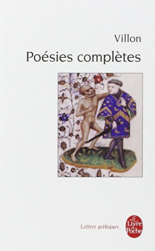 Poesies Completes Lettres Gothiques English And French Edition