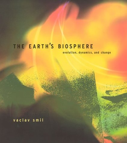The Earth's Biosphere: Evolution, Dynamics, and Change (The MIT Press)