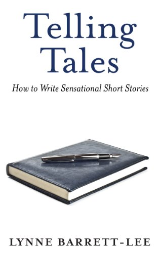 Telling Tales: How to Write Sensational Short Stories