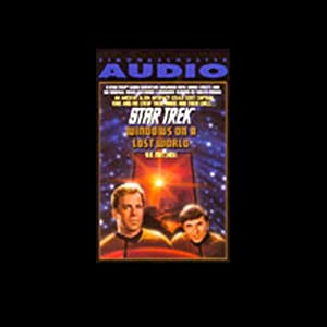Star Trek: Windows on a Lost World Audiobook