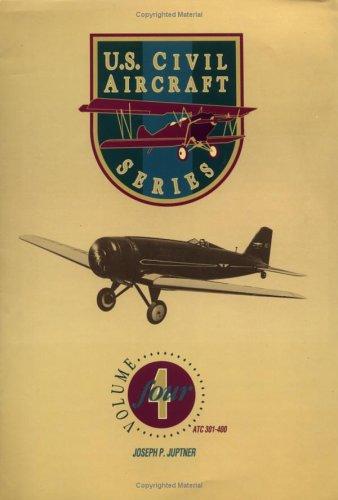 U.S. Civil Aircraft Series, Vol. 4