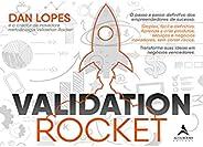 Validation Rocket: O passo a passo definitivo dos empreendedores de sucesso.