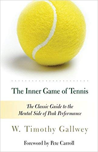 [By W. Timothy Gallwey ] The Inner Game of Tennis: The Classic Guide to the Mental Side of Peak Performance (Paperback)【2018】by W. Timothy Gallwey (Author) (Paperback)