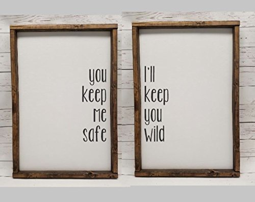 You keep me safe, I'll keep you wild, Master Bedroom Decor, for wedding head table, You & Me, Farmhouse sign, rustic decor, fixer upper style, choice of quote (When Was The First Christmas Tree Made)