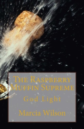 Raspberry Muffins - The Raspberry Muffin Supreme: God Light