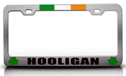 Hooligan Irish Logo Bandera Acero Metal License Plate Frame CH # 68