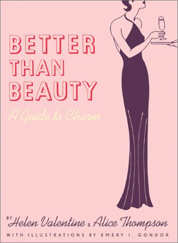 Better than Beauty: A Guide to Charm from Brand: Chronicle Books