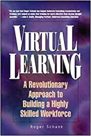 Virtual Learning: A Revolutionary Approach to Building a Highly Skilled Workforce