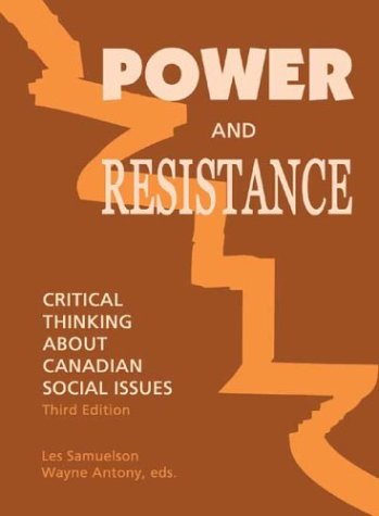 Power and Resistance: Critical Thinking About Canadian Social Issues