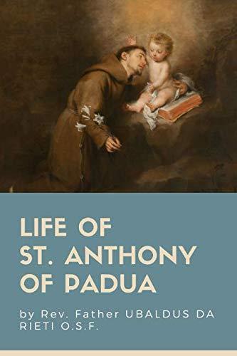 Life of St. Anthony of Padua (St Anthony Of Padua)