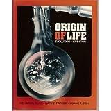Origin of Life, Richard B. Bliss and Gary E. Parker, 0890510539
