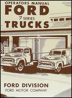 1951 Ford Pickup & Truck Owner's Manual (Ford F-series Pickups Starter)