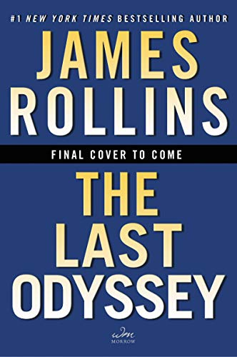 Book Cover: The Last Odyssey: A Thriller (Sigma Force Novels Book 15)