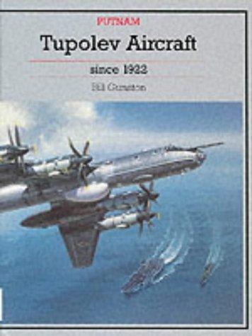 (Tupolev Aircraft Since 1922 (Putnam's Soviet Aircraft))
