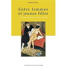 Entre femmes et jeunes filles: Roman pour adolescentes en France et au