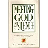 Meeting God in Silence, Sara P. McLaughlin, 0842340386