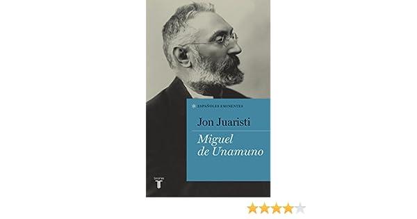 Miguel de Unamuno (Colección Españoles Eminentes) (Spanish Edition)