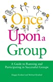 Once upon a Group, Maggie Kindred and Michael Kindred, 1849051666