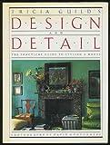 Tricia Guild's Design and Detail, Tricia Guild, 0671666363