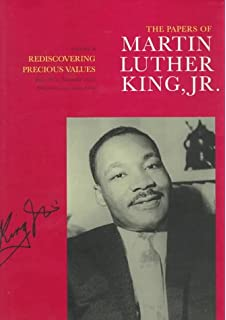 the papers of martin luther king jr volume i called to serve the papers of martin luther king jr rediscovering precious values 1951