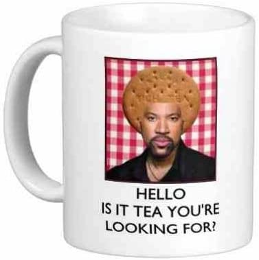 is it tea youre looking for Lionel Richie Hello Mug