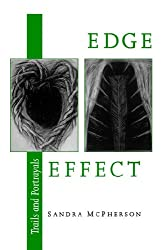 Edge Effect: Trails and Portrayals (Wesleyan Poetry Series)