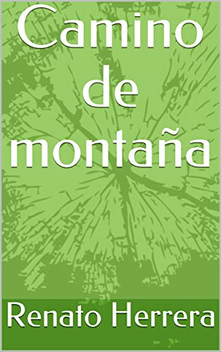 Amazon.com: Camino de montaña (Spanish Edition) eBook ...