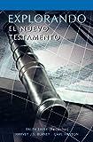img - for EXPLORANDO EL NUEVO TESTAMENTO (Spanish: Exploring the New Testament) (Spanish Edition) book / textbook / text book