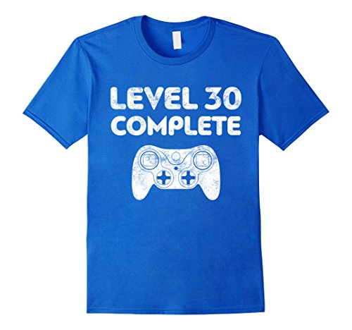 Mens Level 30 Complete T-Shirt Video Gamer 30th Birthday Gift Medium Royal Blue Gift For Men 30th Birthday