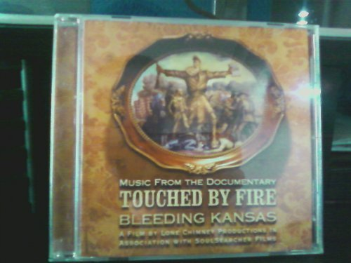 2005 Chimney (Touched by Fire: Bleeding Kansas (Music from the Documentary, A Film by Lone Chimney Productions in Association with Soulsearcher Films) (2005-07-18))