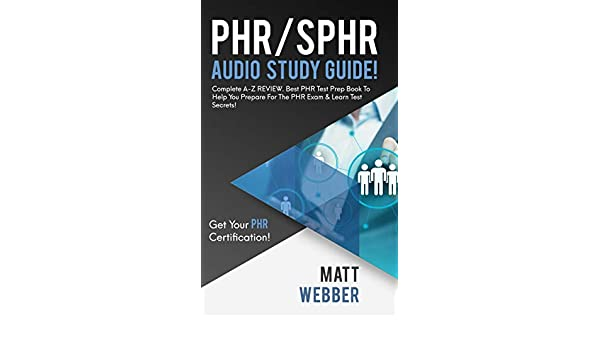 Amazon com: PHR/SPHR Audio Study Guide! Complete A-Z REVIEW  Best