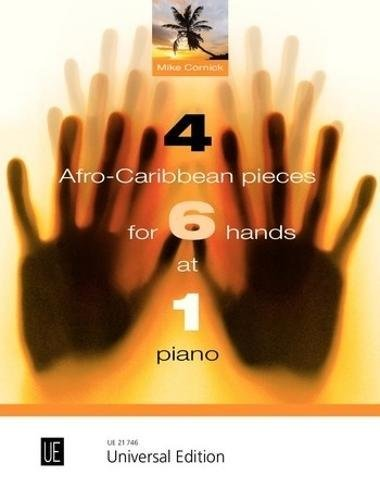 4 Afro-Caribbean pieces for 6 hands at 1 piano (Multiple Hands) (German, French and English Edition) Text fb2 book